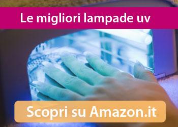 Migliori lampade uv unghie su Amazon